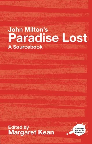 9780415303255: John Milton's Paradise Lost: A Routledge Study Guide and Sourcebook (Routledge Guides to Literature)