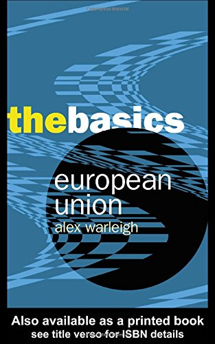 9780415303309: European Union: The Basics