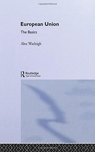 9780415303316: European Union: The Basics