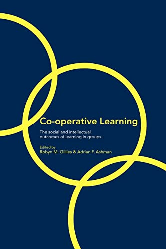 Co-Operative Learning: The Social and Intellectual Outcomes: Ashman, Adrian F.