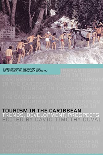 9780415303620: Tourism in the Caribbean: Trends, Development, Prospects (Contemporary Geographies of Leisure, Tourism and Mobility)