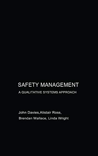 9780415303705: Safety Management: A Qualitative Systems Approach