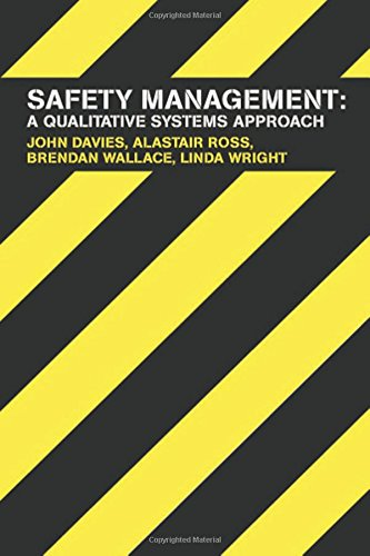 9780415303712: Safety Management: A Qualitative Systems Approach