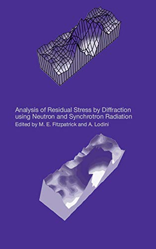 9780415303972: Analysis of Residual Stress by Diffraction using Neutron and Synchrotron Radiation
