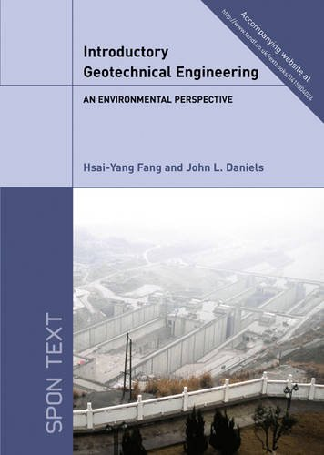 9780415304016: Introductory Geotechnical Engineering: An Environmental Perspective