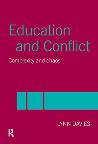 9780415304245: Education and Conflict: Complexity and Chaos