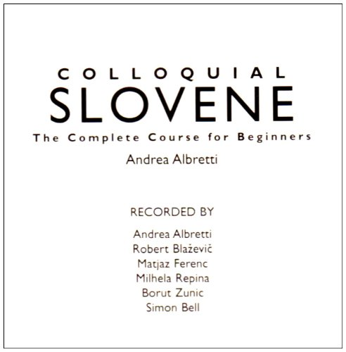 9780415304917: Colloquial Slovene: The Complete Course for Beginners (Routledge Colloquials)