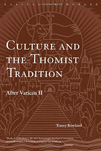 9780415305273: Culture and the Thomist Tradition: After Vatican II