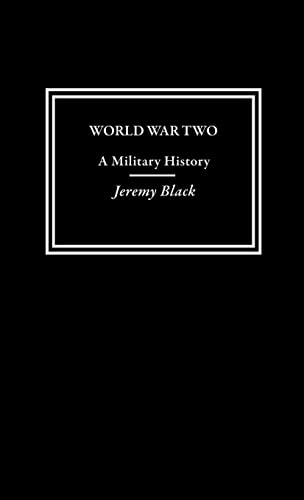 9780415305341: World War Two: A Military History (Warfare and History)