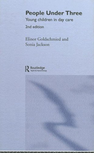 People Under Three: Young Children in Day: Sonia Jackson; Elinor