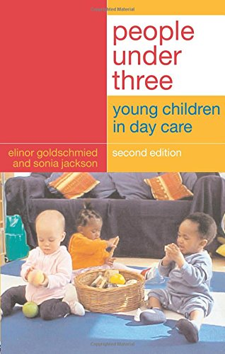 9780415305679: People Under Three: Young Children in Day Care