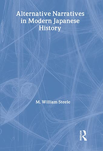 9780415305709: Alternative Narratives in Modern Japanese History