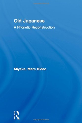 9780415305754: Old Japanese: A Phonetic Reconstruction