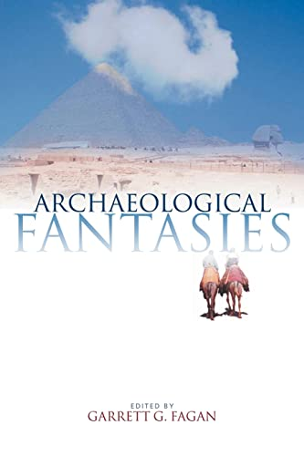 9780415305938: Archaeological Fantasies: How Pseudoarchaeology Misrepresents the Past and Misleads the Public