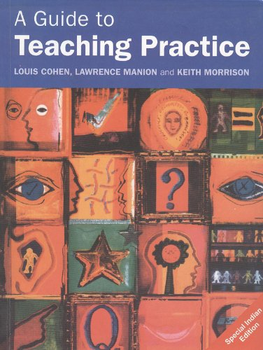 A Guide to Teaching Practice: 5th Edition: Cohen, Louis, Manion,