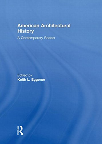 American Architectural History: Keith L. Eggener