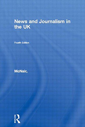 9780415307062: News and Journalism in the UK (Communication and Society)