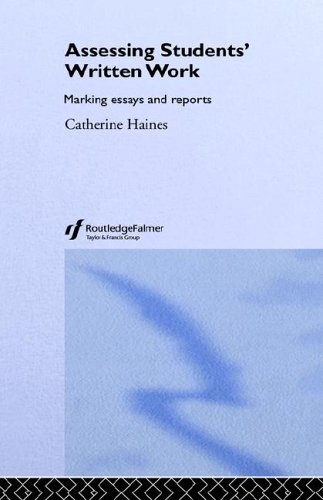 9780415307208: Assessing Students' Written Work: Marking Essays and Reports (Key Guides for Effective Teaching in Higher Education)