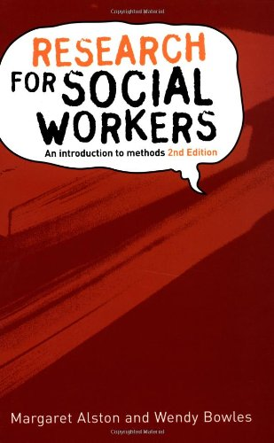 Research for Social Workers : An Introduction: Margaret Alston; Wendy
