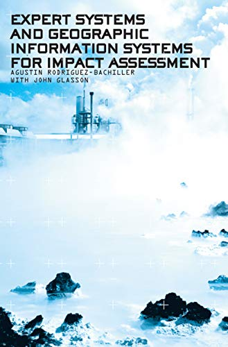9780415307246: Expert Systems and Geographic Information Systems for Impact Assessment