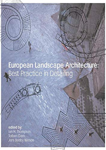 9780415307376: European Landscape Architecture: Best Practice in Detailing