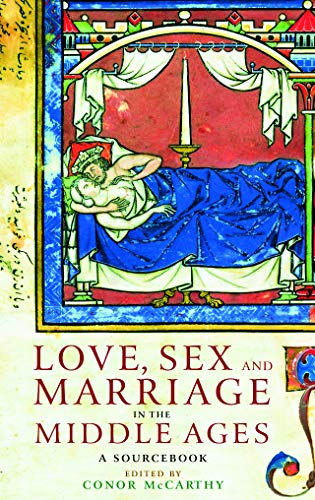 9780415307468: Love, Sex and Marriage in the Middle Ages: A Sourcebook
