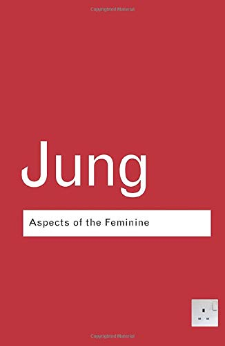 Aspects of the Feminine: C.G. Jung