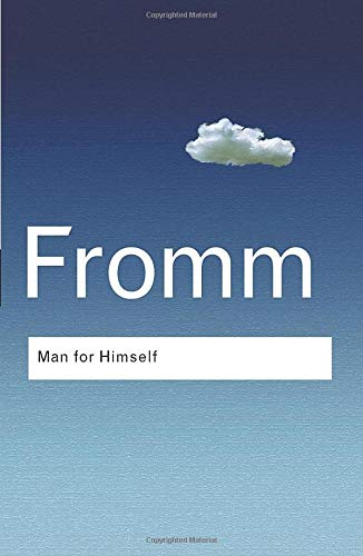 9780415307710: Man for Himself: An Inquiry into the Psychology of Ethics (Routledge Classics)