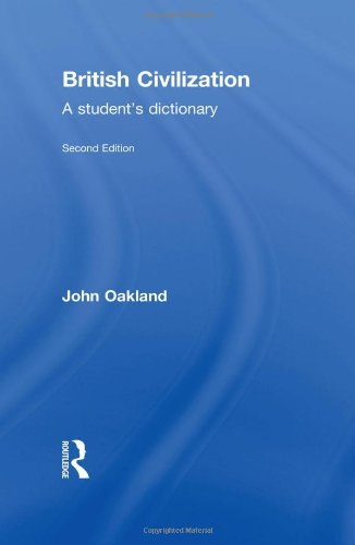 9780415307765: British Civilization: A Student's Dictionary