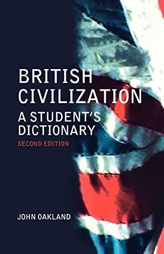 9780415307772: British Civilization: A Student's Dictionary