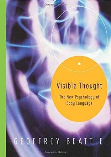 9780415308106: Visible Thought: The New Psychology of Body Language