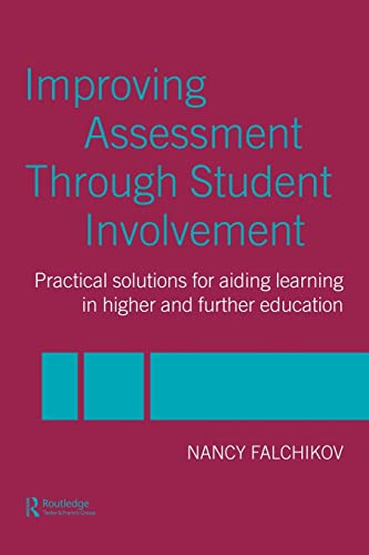 9780415308212: Improving Assessment through Student Involvement: Practical Solutions for Aiding Learning in Higher and Further Education: Practical Solutions for Higher and Further Education Teaching and Learning