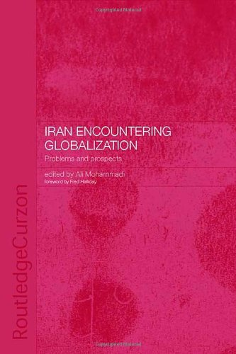 9780415308274: Iran Encountering Globalization: Problems and Prospects