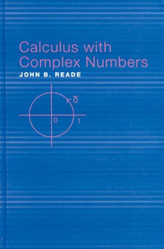 9780415308465: Calculus with Complex Numbers
