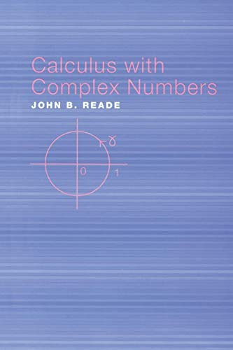 9780415308472: Calculus with Complex Numbers