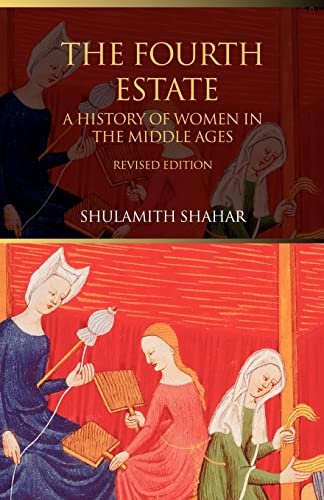 9780415308519: The Fourth Estate: A History of Women in the Middle Ages