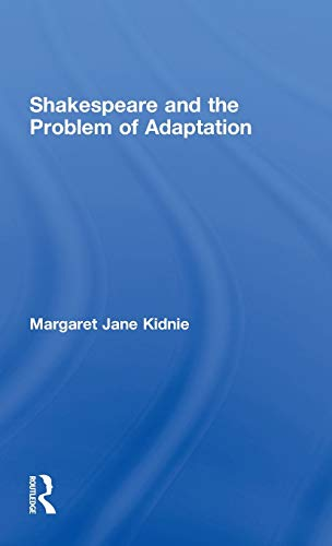 9780415308670: Shakespeare and the Problem of Adaptation