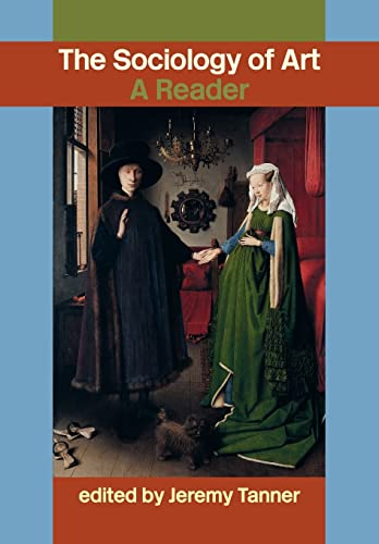 9780415308830: Sociology of Art: A Reader