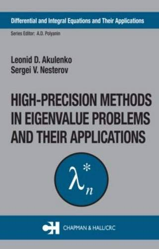 9780415309936: High-Precision Methods in Eigenvalue Problems and Their Applications (DIFFERENTIAL AND INTEGRAL EQUATIONS AND THEIR APPLICATIONS)