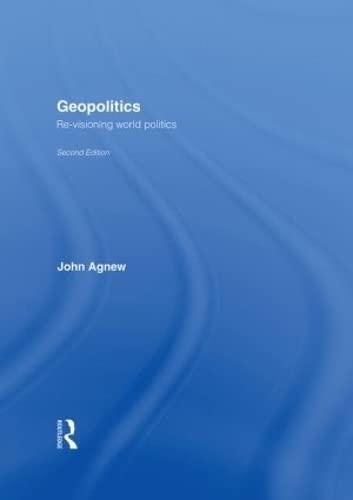 9780415310062: Geopolitics: Re-Visioning World Politics
