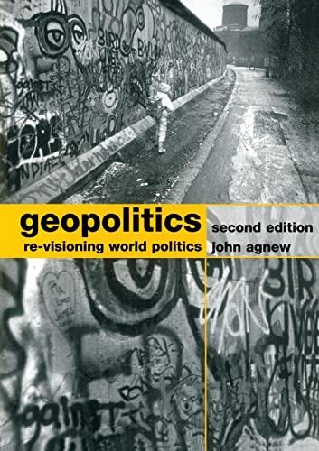 9780415310079: Geopolitics: Re-visioning World Politics