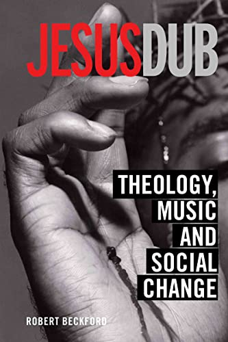 9780415310185: Jesus Dub: Theology, Music and Social Change
