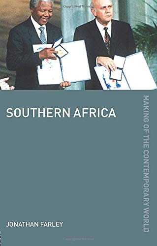 Southern Africa (The Making of the Contemporary World): Farley, Jonathan