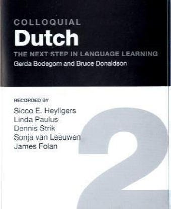 9780415310789: Colloquial Dutch 2: The Next Step in Language Learning (Colloquial Series)