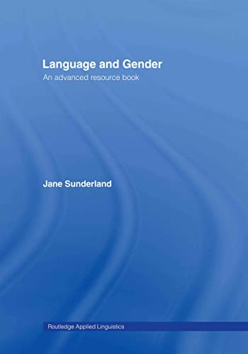 9780415311038: Language and Gender: An Advanced Resource Book