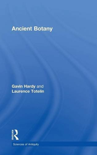 9780415311199: Ancient Botany (Sciences of Antiquity Series)