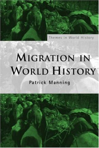 9780415311489: Migration in World History (Themes in World History)