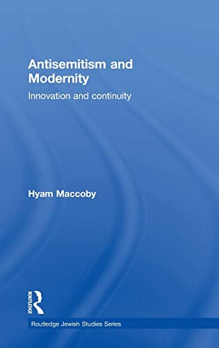 9780415311731: Antisemitism and Modernity: Innovation and Continuity (Routledge Jewish Studies Series)