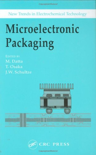 Microelectronic Packaging (New Trends in Electrochemical Technology)