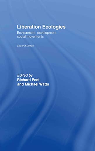 9780415312356: Liberation Ecologies